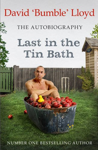 Last in the Tin Bath: The Autobiography by David Lloyd