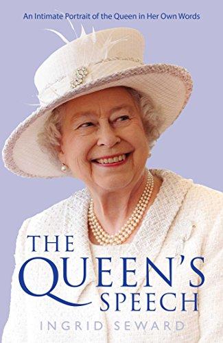 The Queen's Speech By Ingrid Seward