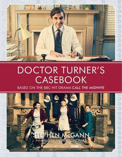 Doctor Turner's Casebook by Stephen McGann