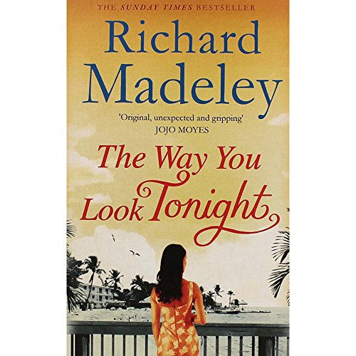 Way You Look Tonight Pa By Richard Madeley