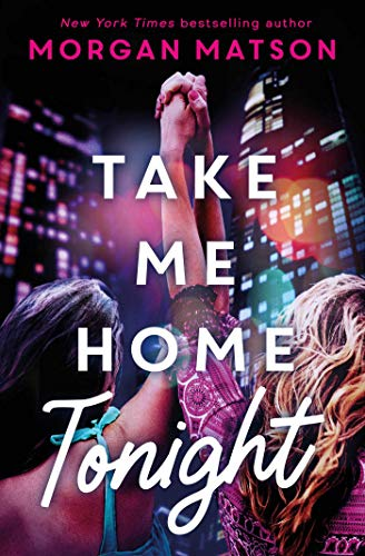 Take Me Home Tonight von Morgan Matson