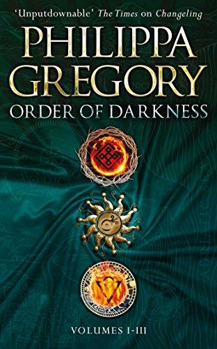 Order of Darkness: Volumes i-iii von Philippa Gregory
