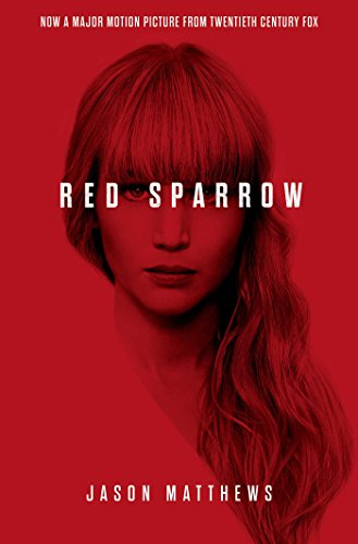 Red Sparrow (Dominika Egorova 1) By Jason Matthews