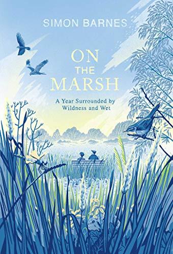 On the Marsh By Simon Barnes