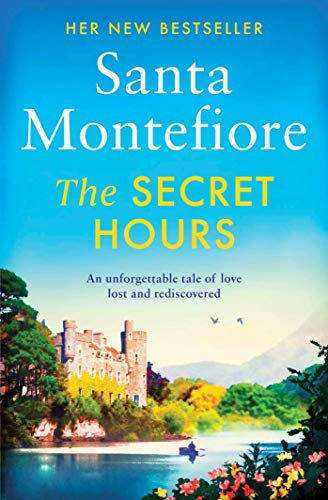 The Secret Hours By Santa Montefiore