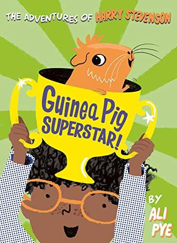 Guinea Pig Superstar! By Ali Pye