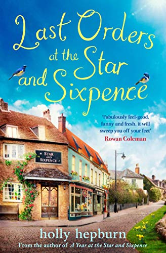Last Orders at the Star and Sixpence By Holly Hepburn