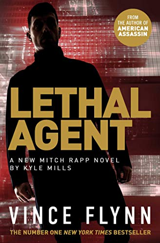 Lethal Agent By Vince Flynn