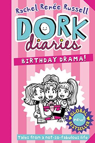 Dork Diaries: Birthday Drama! By Rachel Renee Russell