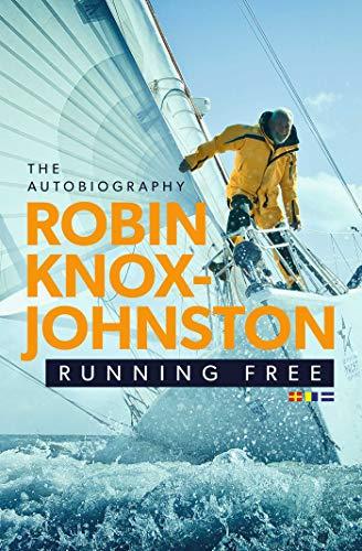 Running Free von Robin Knox-Johnston