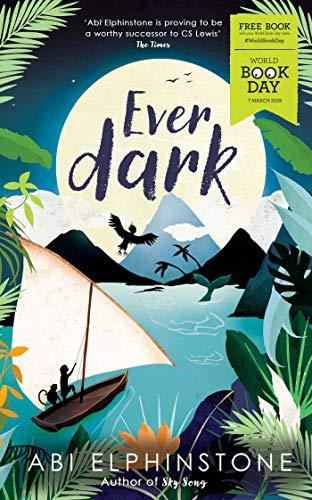 Everdark: World Book Day 2019 By Abi Elphinstone