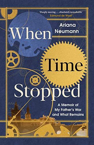 When Time Stopped von Ariana Neumann