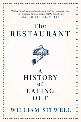 The Restaurant By William Sitwell