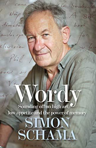 Wordy By Simon Schama, CBE