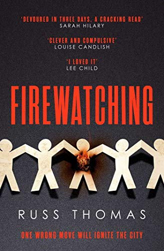 Firewatching By Russ Thomas