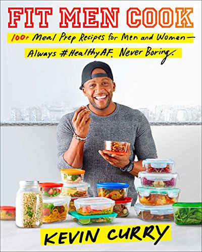 Fit Men Cook By Kevin Curry