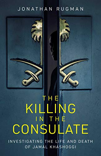 The Killing in the Consulate By Jonathan Rugman
