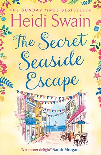 The Secret Seaside Escape By Heidi Swain