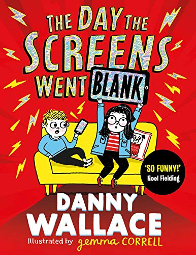 The Day the Screens Went Blank By Danny Wallace