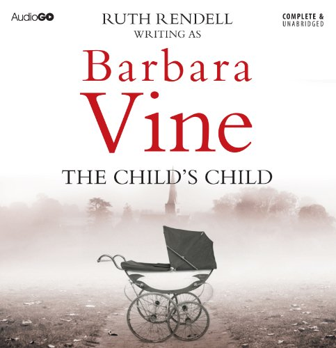 The Child's Child by Barbara Vine