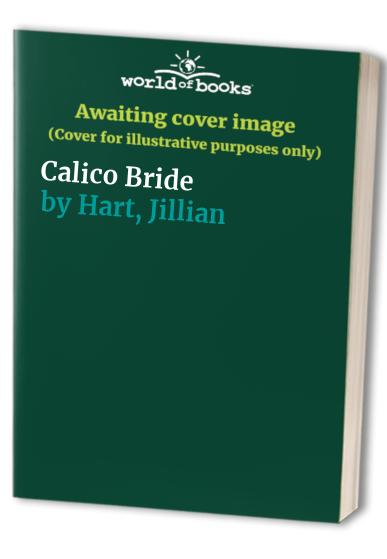 Calico Bride By Jillian Hart