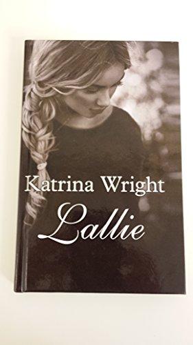 Lallie By Katrina Wright
