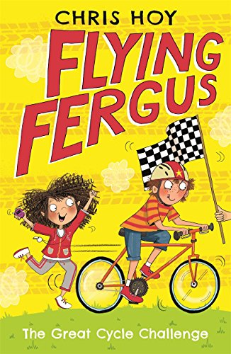 Flying Fergus 2: The Great Cycle Challenge by Chris Hoy