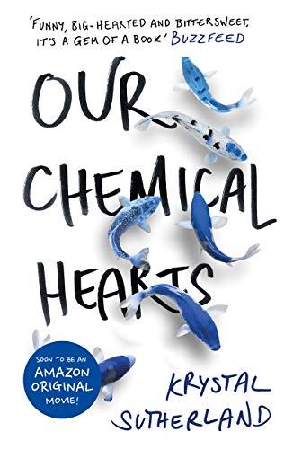 Our Chemical Hearts von Krystal Sutherland