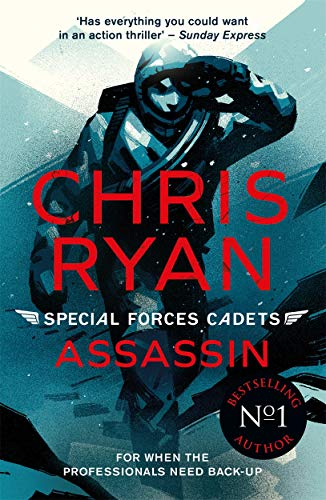 Special Forces Cadets 6: Assassin By Chris Ryan