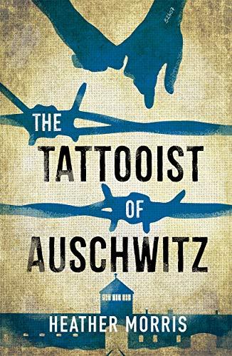 The Tattooist of Auschwitz von Heather Morris