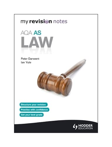 My Revision Notes: AQA AS Law by Ian Yule