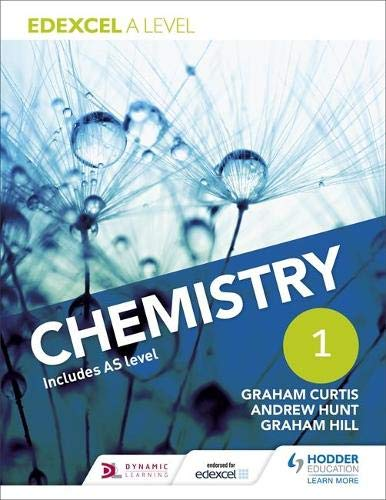 Edexcel A Level Chemistry Student Book 1 by Andrew Hunt