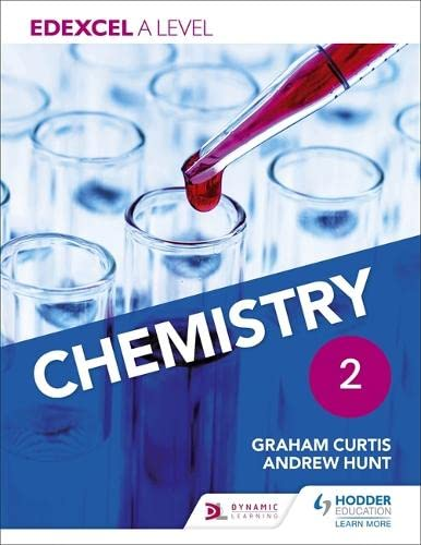 Edexcel A Level Chemistry Student Book 2 By Andrew Hunt