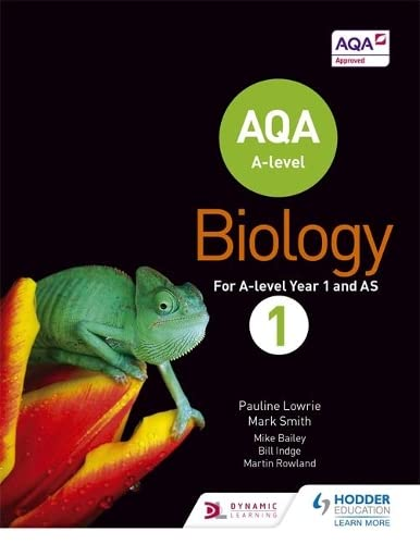 AQA A Level Biology Student Book 1 (AQA A level Science) By Pauline Lowrie