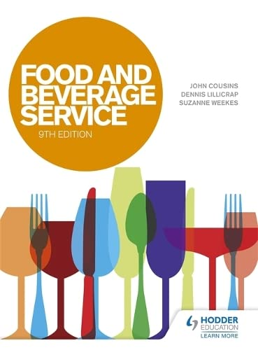 Food and Beverage Service, 9th Edition By John Cousins
