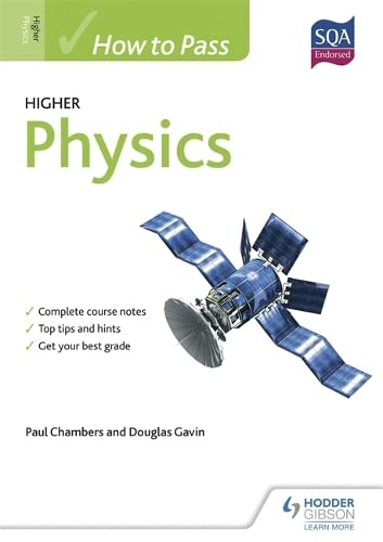 How to Pass Higher Physics for CfE by Paul Chambers