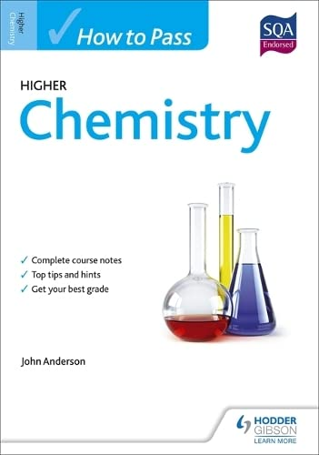 How to Pass Higher Chemistry for CfE by John Anderson