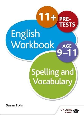 Spelling & Vocabulary Workbook Age 9-11 von Susan Elkin