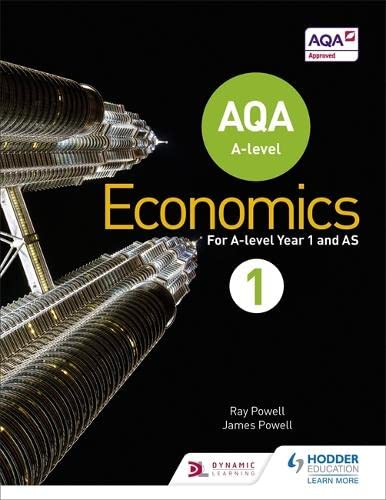 AQA A-level Economics Book 1 By Ray Powell