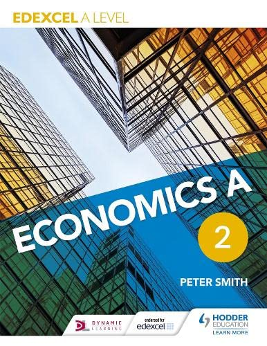 Edexcel A level Economics A Book 2 By Peter Smith