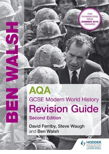 AQA GCSE Modern World History Revision Guide by Ben Walsh