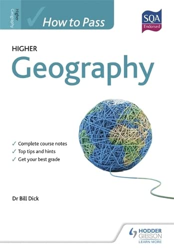 How to Pass Higher Geography By Bill Dick
