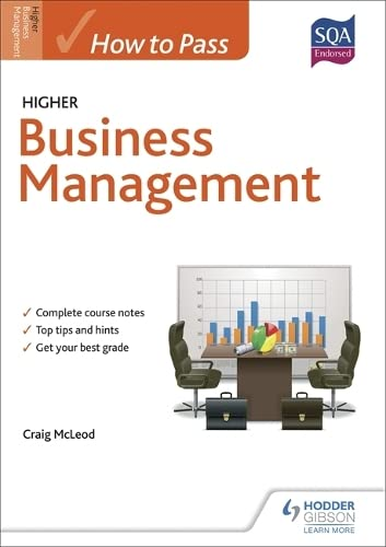 How to Pass Higher Business Management By Craig McLeod