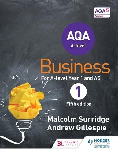 AQA Business for A Level 1 (Surridge & Gillespie) By Malcolm Surridge