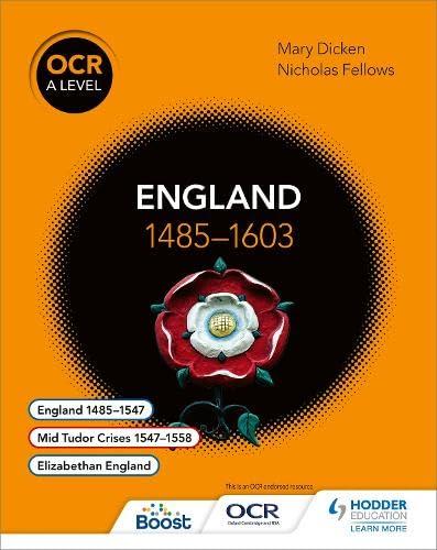 OCR A Level History: England 1485-1603 By Nicholas Fellows