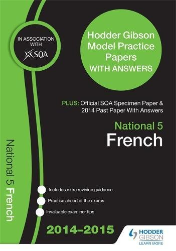 SQA Specimen Paper, 2014 Past Paper National 5 French & Hodder Gibson Model Papers By SQA