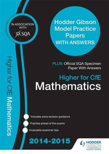 SQA Specimen Paper 2014 Higher for CFE Mathematics & Hodder Gibson Model Papers By SQA
