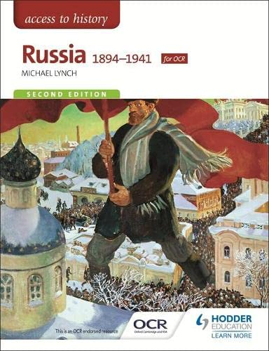Access to History: Russia 1894-1941 for OCR Second Edition By Michael Lynch