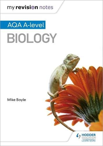My Revision Notes: AQA A Level Biology By Mike Boyle
