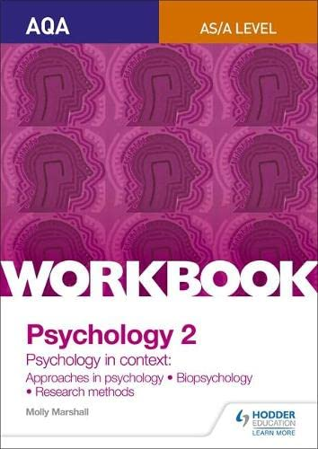 AQA Psychology for A Level Workbook 2: Approaches in Psychology, Biopsychology, Rresearch Methods By Molly Marshall